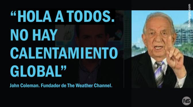 """Fundador del The Weather Channel: """"No hay un calentamiento global significativo hecho por el hombre, ni ahora ni en el pasado"""""""