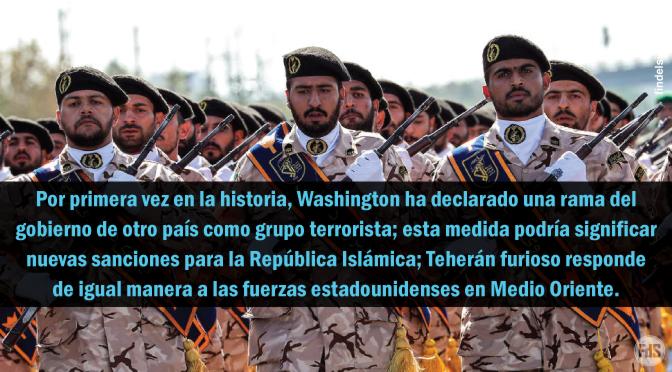Estados Unidos declara organización terrorista de la Guardia Revolucionaria de Irán