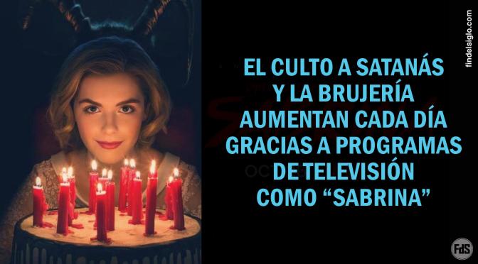 """Comentario sobre el programa de TV: """"El mundo oculto de Sabrina"""", anteriormente """"Sabrina, la bruja adolescente"""""""