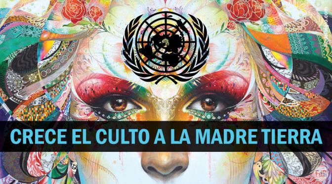 La ONU, el papa Francisco y la veneración a la madre tierra