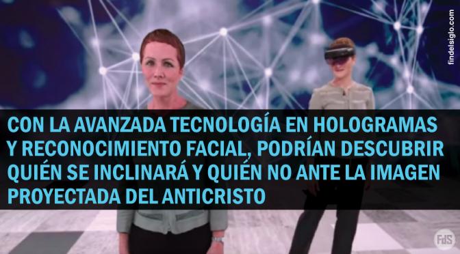 Nuevo video muestra una avanzada tecnología de hologramas que apunta al anticristo