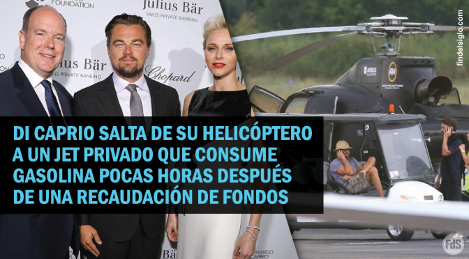 La hipocresía de los promotores de la agenda verde: Leonardo DiCaprio