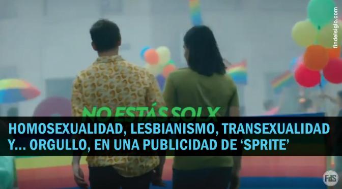 """Publicidad de Sprite promueve la agenda LGBT bajo el lema de """"ORGULLO: Lo que sentís cuando alguien que querés elije ser feliz"""""""
