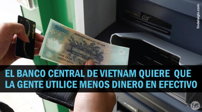 [Vietnam] Banco Estatal promociona los pagos digitales en 2020