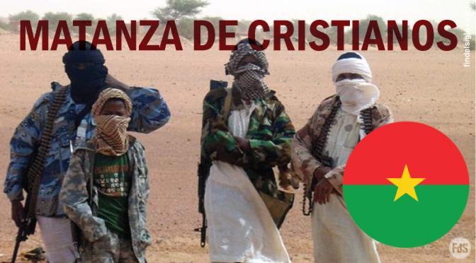 [Burkina Faso] 24 miembros y un pastor asesinados en pleno servicio por grupos yihadistas