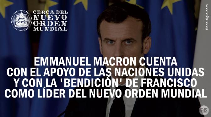 """Emmanuel Macron, presidente de Francia, se posiciona a sí mismo como el líder del """"Nuevo orden mundial"""""""
