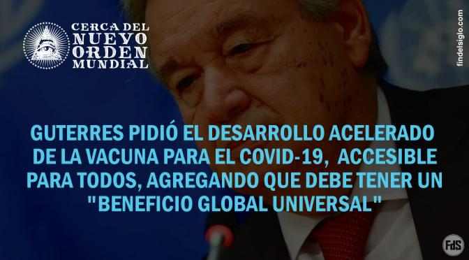 El secretario general de la ONU pide que se vacune a todo el mundo