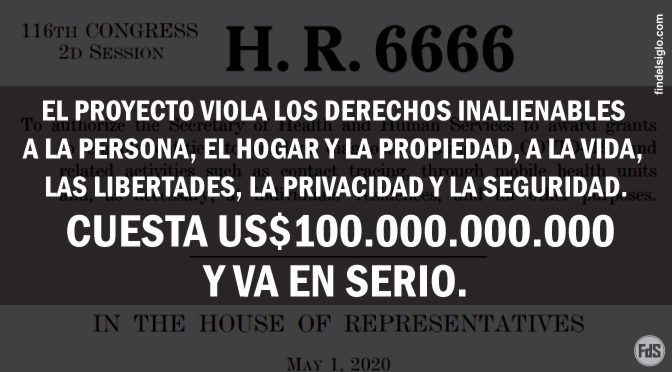 """[EE.UU.] El diabólico Proyecto H.R. 6666: """"Acta COVID-19 Testeo, Alcance y Contacto de Todos (TRACE)"""""""