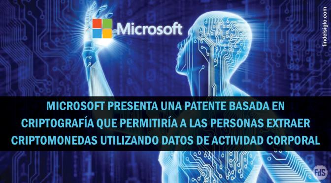 Microsoft presenta una patente para el sistema de cripto minería utilizando datos de actividad corporal