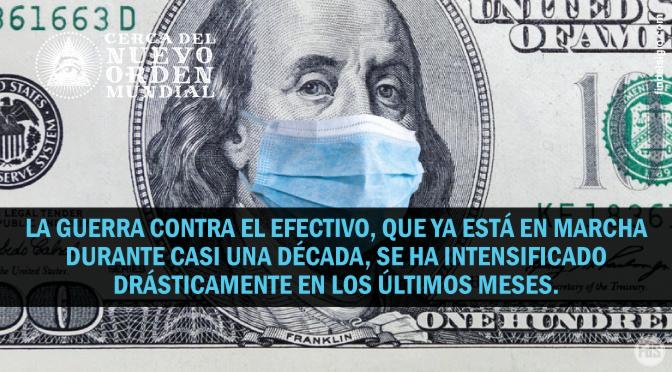 La guerra contra el efectivo – Edición COVID