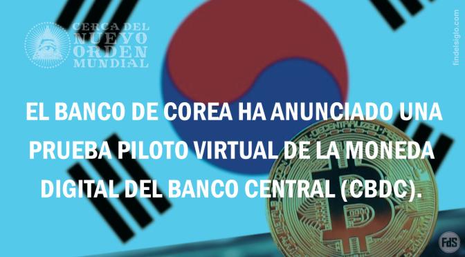 [Corea del Sur] Se abre el camino hacia una moneda digital del Banco Central