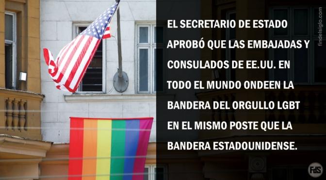 Las embajadas de Estados Unidos en todo el mundo enarbolarán la bandera LGBT