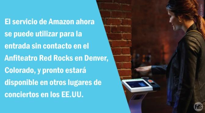 Amazon lleva el sistema de reconocimiento de palma a eventos públicos